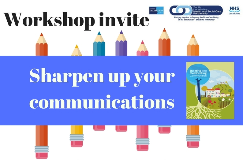 Building and celebrating communities: Sharpen up your communications